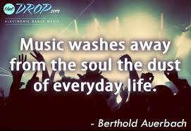 Inspirational Quotes About Music And Life 100 Inspirational Music Quotes Remind Us Why We Love EDM 57