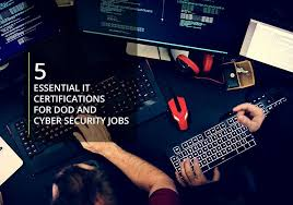 5 Essential It Certifications For Dod Cyber Security Jobs