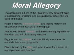 lord of the flies an allegorical tale allegory allegory is a form  5 morality
