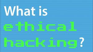 What Is Ethical Hacking What Is Ethical Hacking Youtube