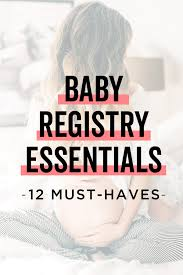 Baby Stuff Checklist Baby Essentials 8 Must Have Products