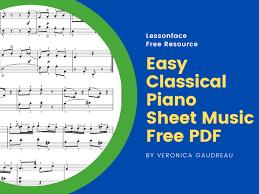 Piano easy level free piano sheet music. Easy Classical Piano Sheet Music Free Pdf Lessonface