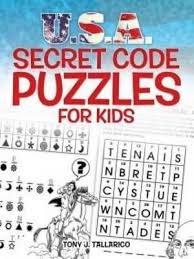 U S A Secret Code Puzzles For Kids Tony Tallarico 9780486494593