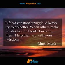 Daily Quote Lifes A Constant Struggle Lift Up Ideas