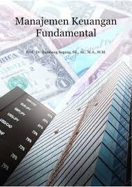 Manajemen keuangan sekolah perlu memperhatikan sejumlah prinsip. Jual Buku Manajemen Keuangan Fundamental Oleh Prof Dr Bambang Sugeng Gramedia Digital Indonesia