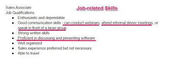 Step 1: Go through the job description to find the job-related skills that  are required for the position.
