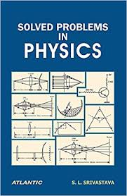 solved problems in physics s l srivastava  solved problems in physics s l srivastava 9788126921263 com books