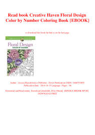 Creative Haven Floral Design Color By Number Coloring Book Read Book Creative Haven Floral Design Color By Number