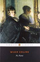Ebook <b>No Name</b> by Wilkie <b>Collins</b> - read online or download for free