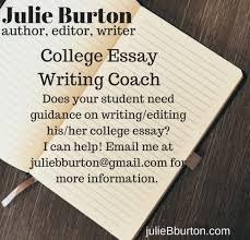 college essay coaching julie burton college essay coach
