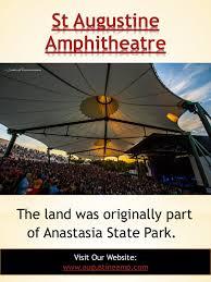 St Augustine Amphitheatre Call 904 209 3759