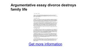 argumentative essay divorce destroys family life google docs