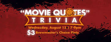 Movie Quote Trivia Cool Brains Brews Movie Quote Trivia At Mash House Brewing Company