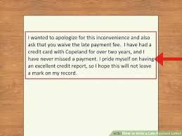 apology letter for delay in payment how to write a late payment letter 9 steps with pictures