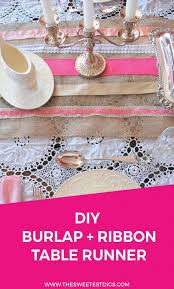 want to make a diy table runner try this sweet one using ribbon and burlap
