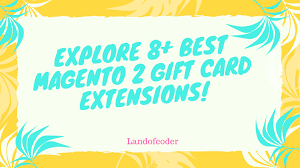 explore 8 best magento 2 gift card extensions