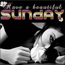 Image result for beautiful sunday graphics