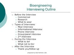 How To Do A Presentation Outline Ppt Bioengineering Interviewing Outline Powerpoint