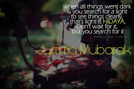 Beautiful Jummah Quotes Best of Jummah Mubarak Piece Of Islam