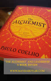 book review of alchemist the alchemist and leadership a book review before the