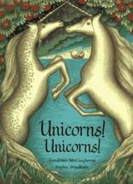 unicorns unicorns by geraldine mccaughrean available at book depository with free delivery worldwide