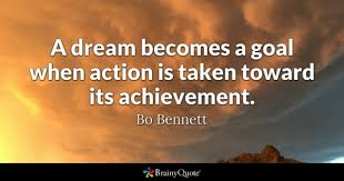 Quotes About Achieving Goals And Dreams