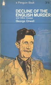 george orwell decline of the english murder and other essays   decline of the english murder and other essays cover page