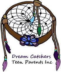 Dream Catchers Inc Dream Catchers Teen Parents Inc 46