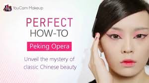 youcam makeup how to create the peking opera chinese makeup look you