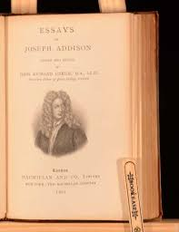 addison and steele essays joseph addison biography childhood life achievements timeline essays addison and steele between them imagined a club