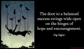 Open Door Quotes Awesome The Door To A Balanced Success Swings Wide Open On The Hinges Of