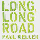 Long Long Road album by Paul Weller
