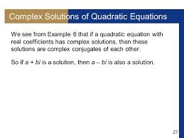 complex solutions of quadratic equations