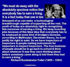 Quote Impressive Anticareerist Quotes R Buckminster Fuller On 'Earning A Living