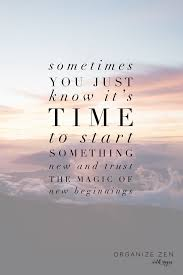 Pin By Mary Wiser On Quotes Beginning Quotes New Beginning Quotes
