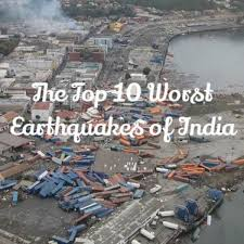 The intraplate earthquake reached 7.7. Top 10 Worst Earthquakes Of India Owlcation Education