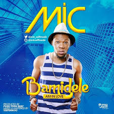 VIDEO MIC Bamidele I'm In Love 40Nobs Adorable Images About Hw I Mic To Be Inlove