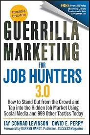 guerrilla resumes guerrilla marketing for job hunters 3 0 how to stand out from the