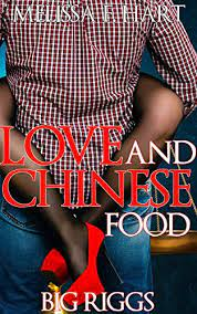Love and Chinese Food (Big Riggs, Book 2) (BBW Erotic Romance) eBook: Hart,  Melissa F.: Amazon.in: Kindle Store