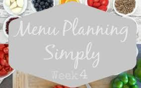 four week meal planner menu planning simple acres blog