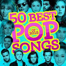 Popular Songs Of 2015 Top 50 List Stereogum