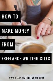 best ideas about writing sites creative writing how to make money from lance writing sites