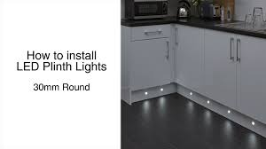 Plinth Lighting For Kitchens 30mm Round Plinth Lights Installation Guide Youtube