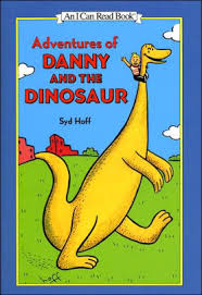 Danny And The Dinosaur Adventures Of Danny And The Dinosaur An I Can Read Book Hardcover