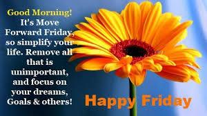 Good Morning Friday Quotes Classy Good Morning Friday Pics Quotes Goodmorningpics