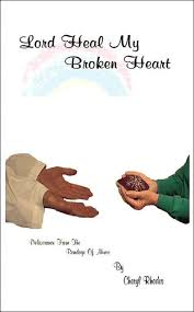 Lord Heal My Broken Heart by Cheryl Rhodes, Paperback | Barnes & Noble®