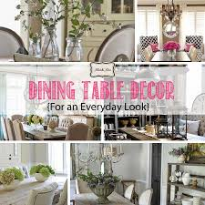 For Kitchen Table Centerpieces Dining Table Decor For An Everyday Look Tidbitstwine