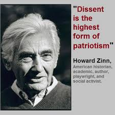 Howard+Zinn+Dissent+is+the+highest+form+of+patriotism.jpg via Relatably.com