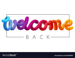 Welcome Back Graphics Welcome Back Colorful Spectrum Inscription