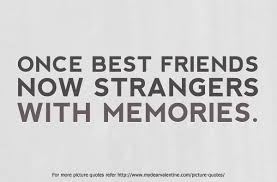 40 Quotes About Friendship Gone Wrong Sayings QuotesBae Unique Gone Friends Quotes Pics
